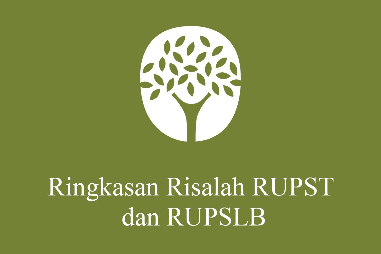 Ringkasan Risalah RUPST dan RUPSLB 2021